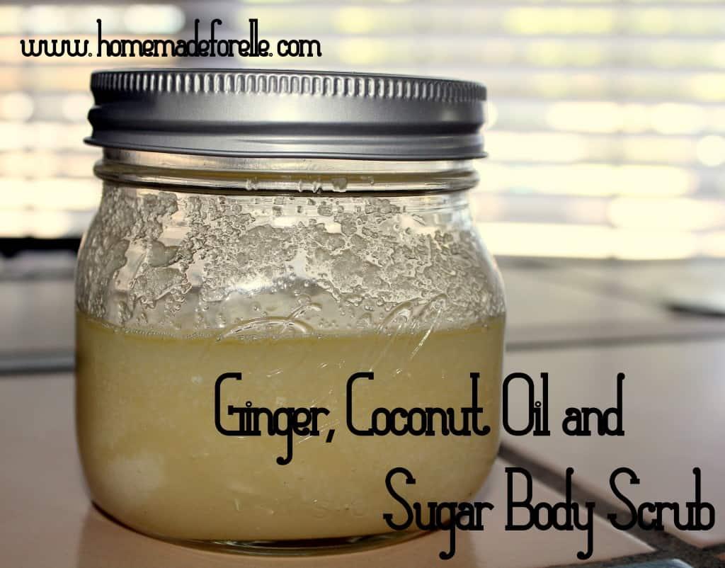 Ginger, Coconut Oil and Sugar Body Scrub