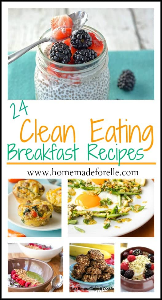 24 Clean Eating Breakfasts