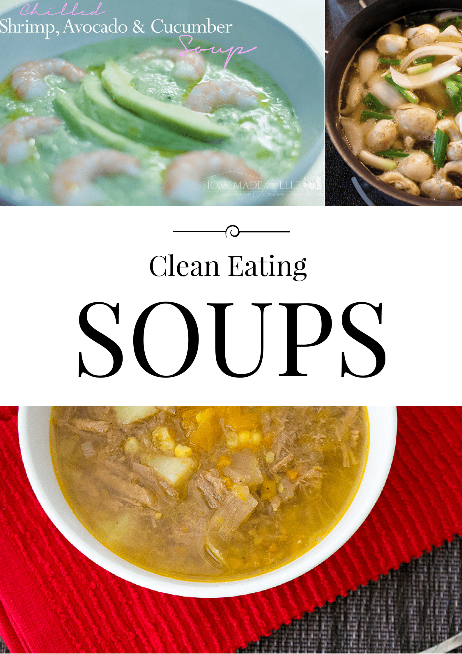 6 Clean Eating Soups