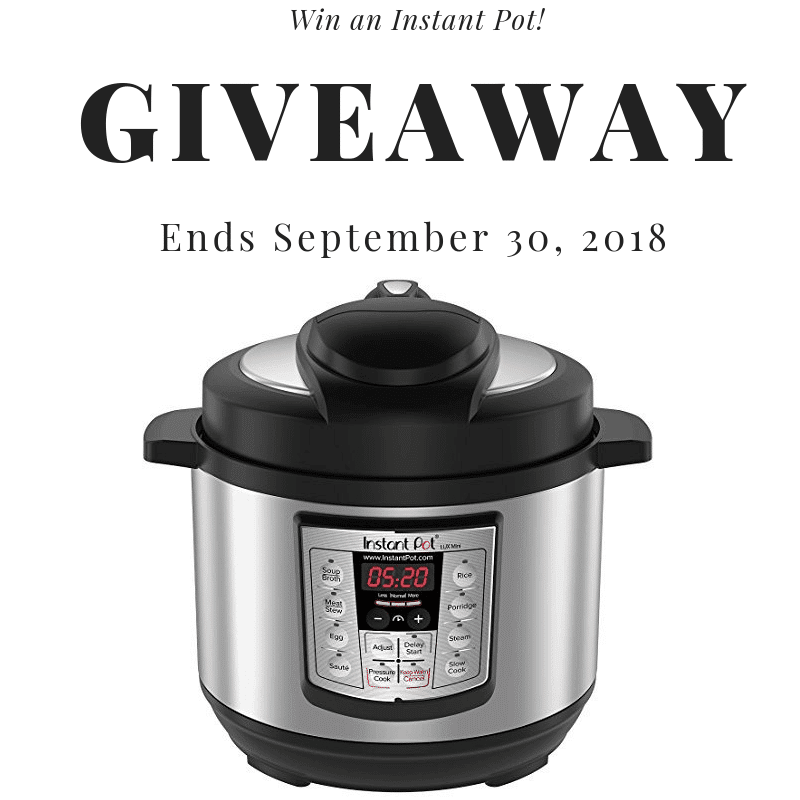 September 2018 Instant Pot Giveaway